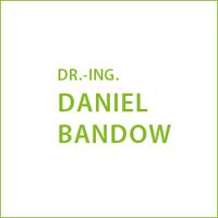 DR.-ING. DANIEL BANDOW